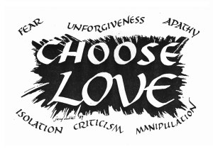 Life is about choices; the best one is Love.