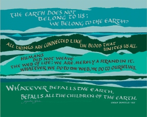The Earth Does Not Belong to Us, Chief Seattle quote